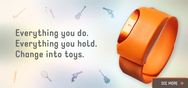 "Moff Band - a wearable smart toy. ""Everything you do. Everything you hold. Change into toys"". [Pre-order]"