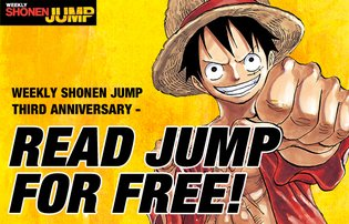 Weekly Shonen Jump Third Anniversary - Read Jump for Free! Campaign to Be Held in Seven Countries for Four Weeks! (1/19 - 2/15)