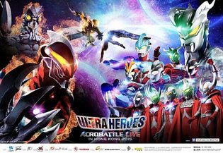 """Ultra Heroes: The Live"" Overseas Tour to Be Held All Over Asia Beginning in Hong Kong"
