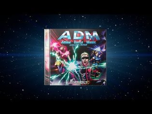 Anison Music Album ADM - Anime Dance Music Produced by tkrism Even Has Music from Neon Genesis Evangelion and Lucky Star!