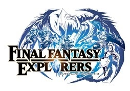 *Final Fantasy Explorers*, an Action RPG Supporting Four-Player Multiplayer, Coming to Nintendo 3DS