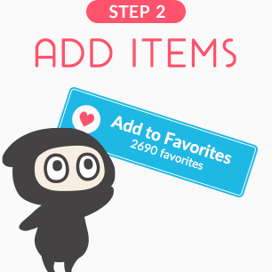 "Click the ""Add to Favorites"" button on a product page, or the grey heart symbol at the bottom right of a product thumbnail."