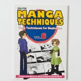 Manga Techniques Volume 6: Tone Techniques for Beginners