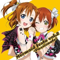 Honoka Kosaka & Rin Hoshizora: Mermaid Festa Vol. 2 - Passionate | TV Anime Love Live! Duo Single