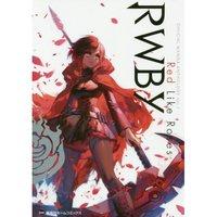 RWBY Official Manga Anthology Vol. 1: Red Like Roses