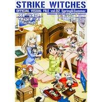 Strike Witches: Kiseki no Rondo Official Visual File Vol. 2: Spring & Summer