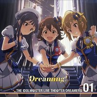 The Idolmaster Live Theater Dreamers 01: Dreaming!
