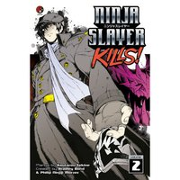 Ninja Slayer Kills Vol. 2