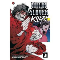 Ninja Slayer Kills Vol. 3