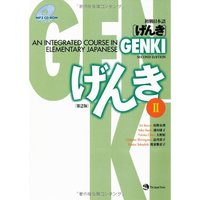 Genki: An Integrated Course in Elementary Japanese 2 (Second Edition)