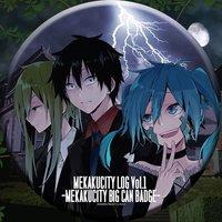 Mekakucity Log Vol. 1: Mekakucity Big Can Badge