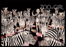 """ZOO × GIRL ver .ZEBRA"""