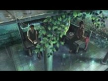 """Kotonoha"" Music Video - Makoto Shinkai / Director's Cut (Short Ver.)"