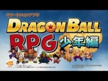 """PV of Smartphone Game """"Dragon Ball RPG"""" is Available Now!"""