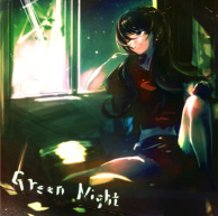 Song of the Green Night