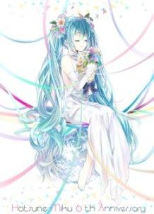 Hatsune Miku 6th Anniversary