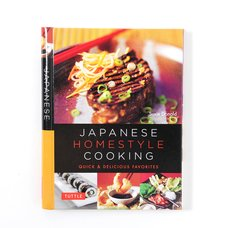 Japanese Homestyle Cooking: Quick & Delicious Favorites
