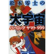 Leiji Matsumoto's Universe Harlock, Yamato, 999