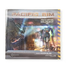 Pacific Rim Visual Guide: Man, Machine, and Monsters Regular Edition