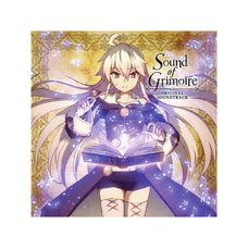Sound of Grimoire: TV Anime Grimoire of Zero Original Soundtrack