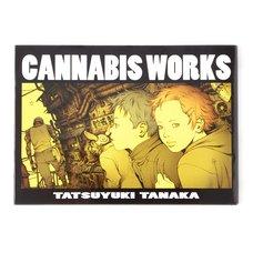 Cannabis Works - Tatsuyuki Tanaka Artworks