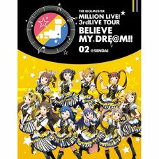 The Idolm@ster Million Live! 3rd Live Tour Believe My Dream!! Live Blu-ray 02 @Sendai