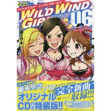 The Idolm@ster Cinderella Girls: Wild Wind Girl Vol. 6 Limited Edition w/ CD