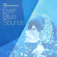 Ever Blue Sounds | TV Anime Free! Original CD Soundtrack
