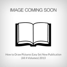 How to Draw Pictures Easy (All 4 Volumes) 2013 New Publication Set
