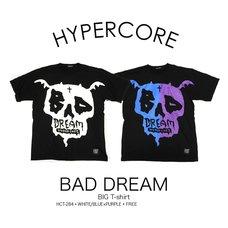 HYPER CORE Bad Dream Big T-Shirt