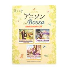 Anison in Bossa ~Clemontine Anthology~