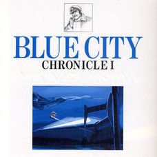 Blue City Chronicle Vol.1