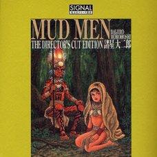 Mud Men: The Director's Cut Edition
