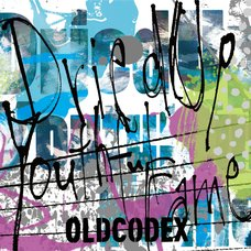 Oldcodex - Dried Up Youthful Fame