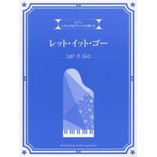 Various Arrangements on a Theme: Let It Go