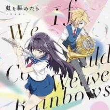 TV Anime Haruchika: Haruta to Chika wa Seishun Suru Opening Single Niji wo Ametara