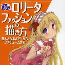 How to Draw Moe Lolita Fashion: From Basic Bodies to Costumes