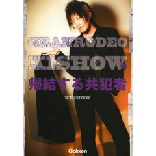 Granrodeo Kishow Concluded Accomplice