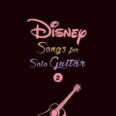 Disney Songs for Solo Guitar Vol. 2 (English Ver.)
