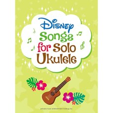 Disney Songs for Solo Ukulele English Version