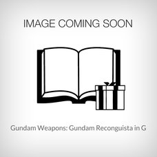 Gundam Weapons: Gundam Reconguista in G