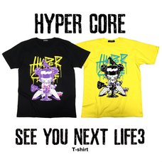 HYPER CORE See You Next Life3 T-Shirt