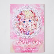 Milchey Way: Milchi's Original Illustration Book
