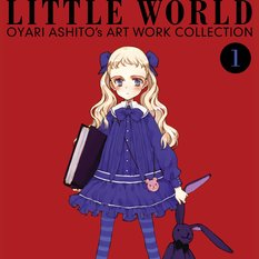 Littleworld - Oyari Ashito's Artwork Collection Volume 1