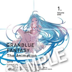 Granblue Fantasy the Animation Blu-ray Vol. 1