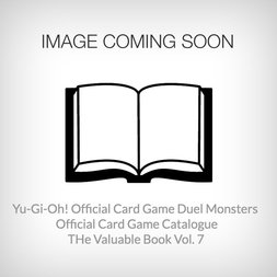 Yu-Gi-Oh! Official Card Game Duel Monsters Card Catalog: The Valuable Book Vol. 7