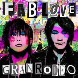 FAB LOVE | GRANRODEO