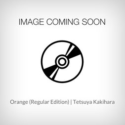 Orange (Regular Edition) | Tetsuya Kakihara