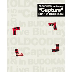 OLDCODEX Capture 2015 in Budokan Live Blu-ray