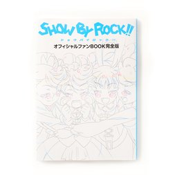 Show By Rock!! Official Fan Book Complete Edition
